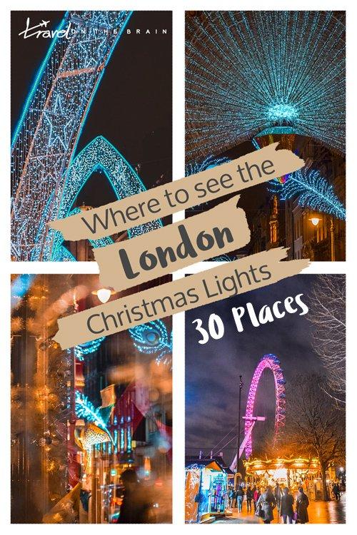 Top 30 Places for a London Christmas Lights Tour
