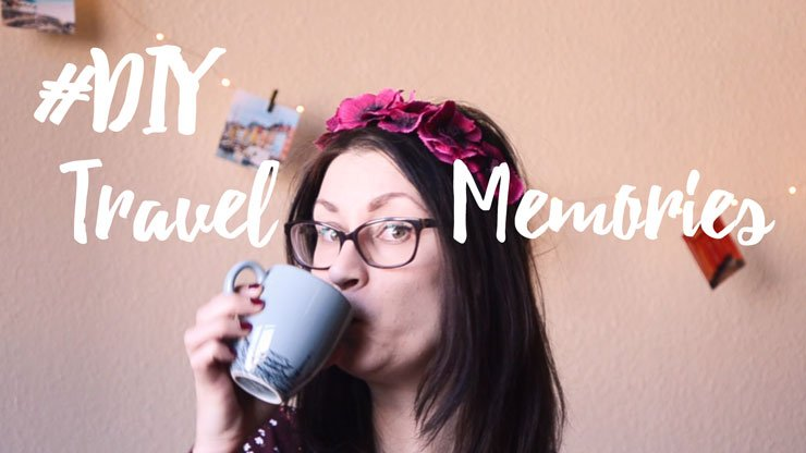 How to DIY Memories into Travel Souvenirs