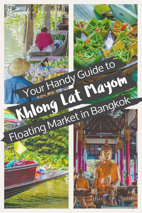 Your Handy Guide to Khlong Lat Mayom Floating Market in Bangkok