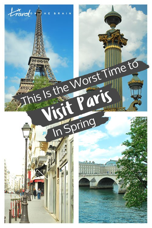 This Is the Worst Time to Visit Paris in Spring