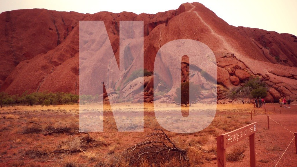 Why I Would Never Climb the Uluru