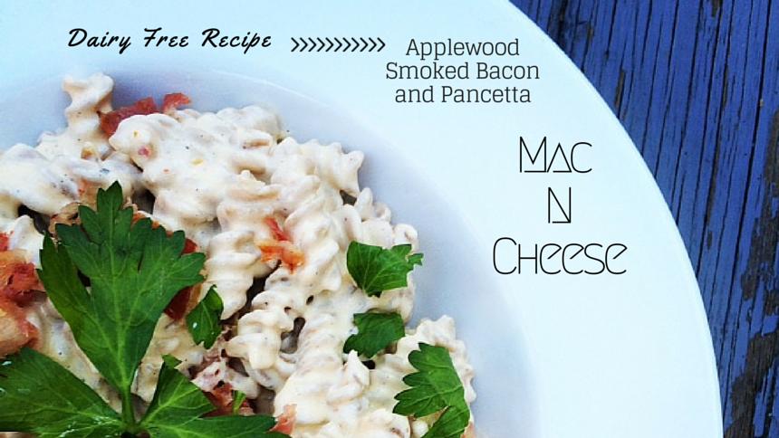 Recipe Corner: Applewood Smoked Bacon and Pancetta Dairy Free Mac and Cheese