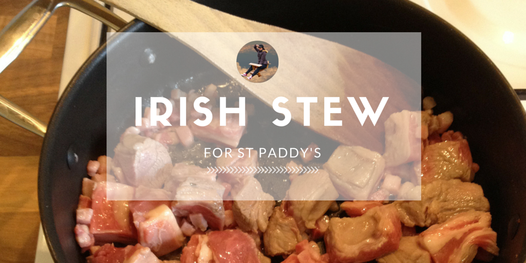 Guest Recipe Corner: Irish Stew for St Paddy's