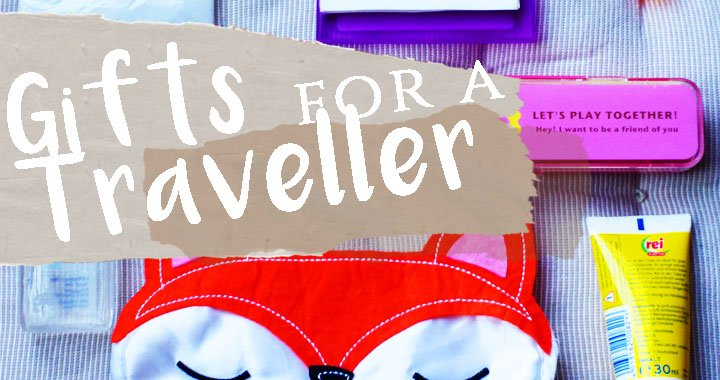 The Perfect Gifts for a Traveller – Ideas to Get the Next Birthdays Sorted