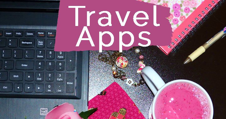 Travel Apps I Actually Use – And My Honest Opinion of Them