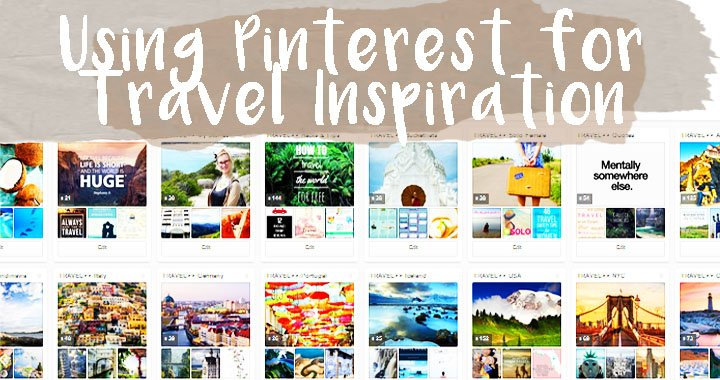 7 Pinterest Boards that Help You Travel Better