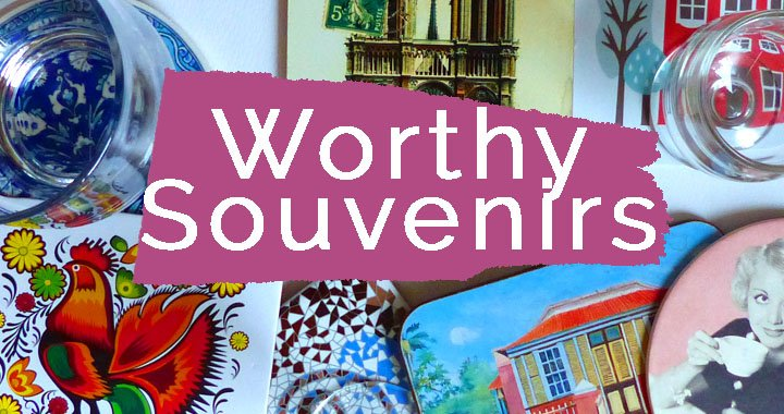 Best Souvenirs from around the World Worth Buying