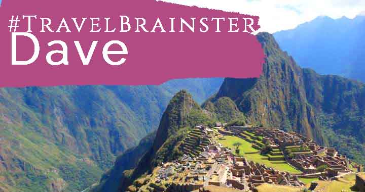 #TravelBrainster Dave – What Is Worth Travelling For?