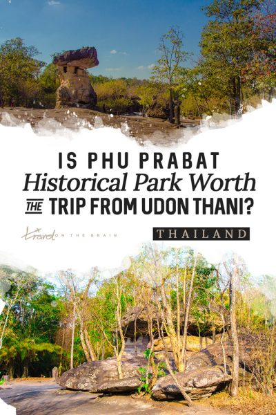 Is a Visit to Phu Prabat Historical Park Worth It?