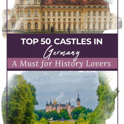 Top 40 Castles in Germany - A Must for History Lovers