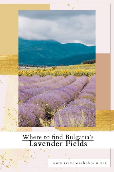 Pin: Where to Find Epic Lavender Fields in Bulgaria
