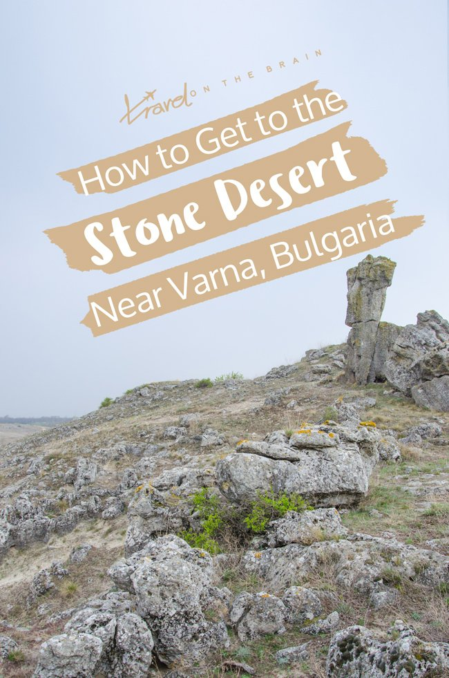How to Get to Pobiti Kamani near Varna