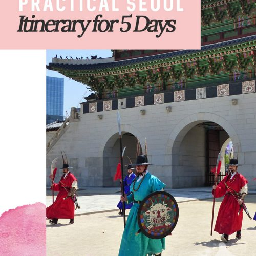 Practical Seoul Itinerary for 5 Days - How to fit everything