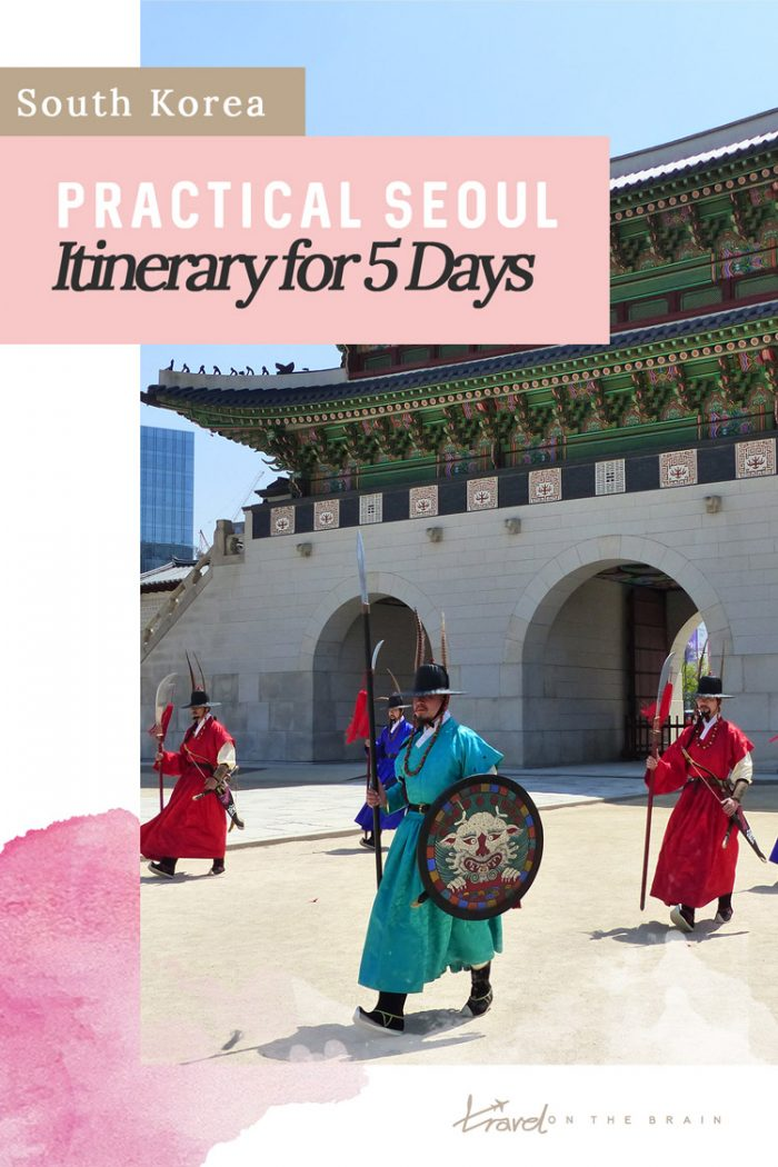 Practical Seoul Itinerary for 5 Days – How to fit everything