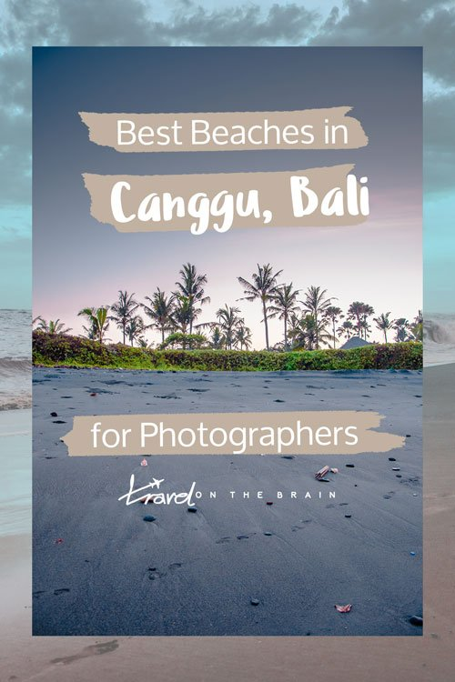 Best Beaches in Canggu and Surrounds for Photographers