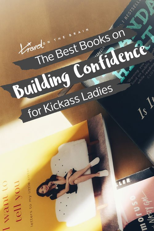 The Best Books on Confidence Building for Kickass Ladies