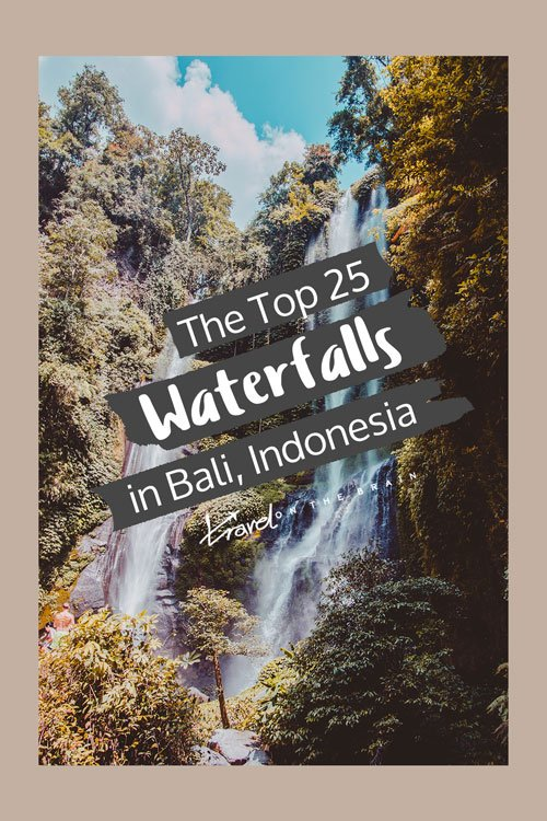 The top 25 Bali Waterfalls