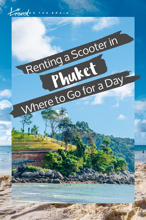 Renting a Scooter in Phuket – One Day Phuket Itinerary