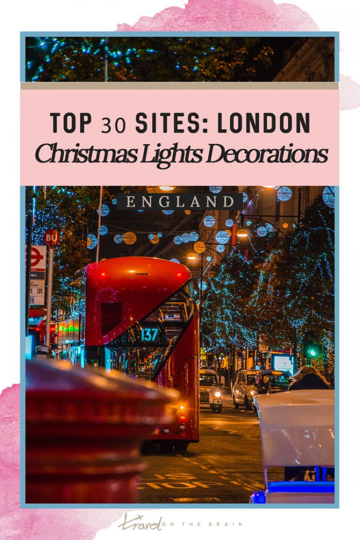 Top 30 Sites for London Christmas Lights Decorations in 2019