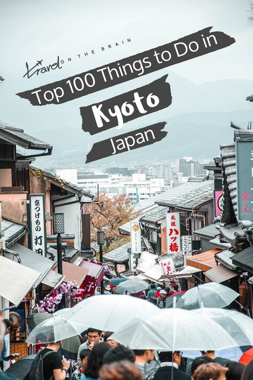 Top 100 Things to Do in Kyoto