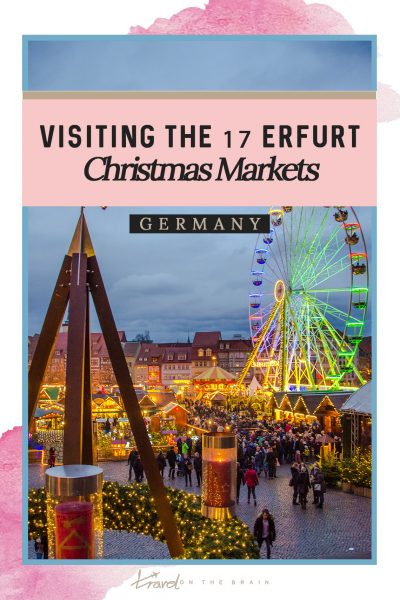 Visiting the Erfurt Christmas Market - One City, 17 Christmas Sites
