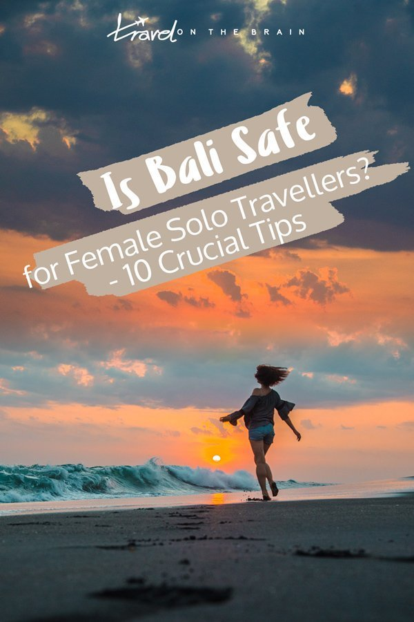 Is Bali Safe for Solo Women? 10 Bali Travel Safety Tips