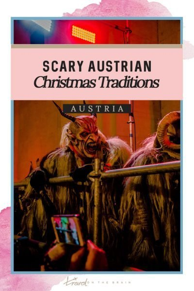 Beware of These Scary Austrian Christmas Traditions in Salzburg