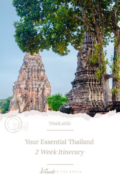 Your Essential Thailand 2 Week Itinerary