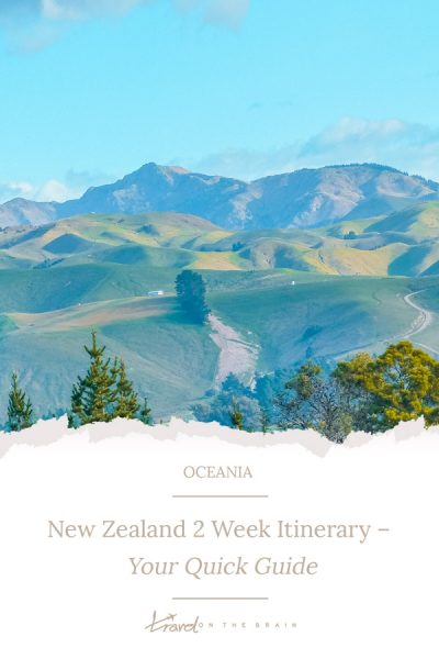 New Zealand Itinerary 2 Weeks – Your Quick Guide