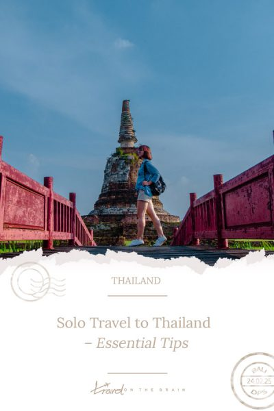 Solo Travel to Thailand – Essential Tips Before Your Thailand Trip