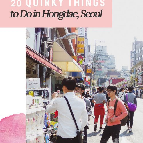20 Quirky Things to Do in Hongdae, Seoul