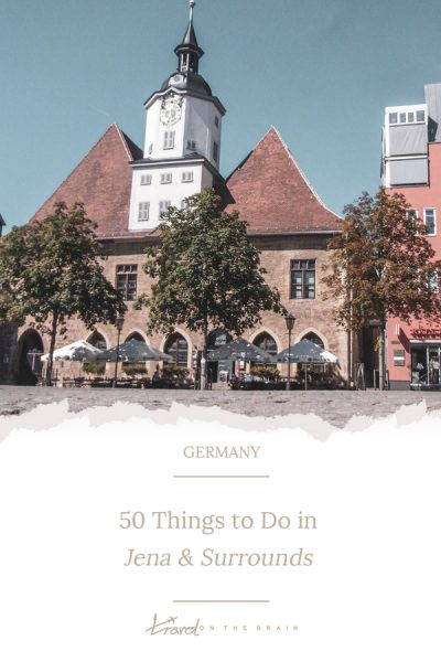 50 Things to Do in Jena Germany & Surrounds