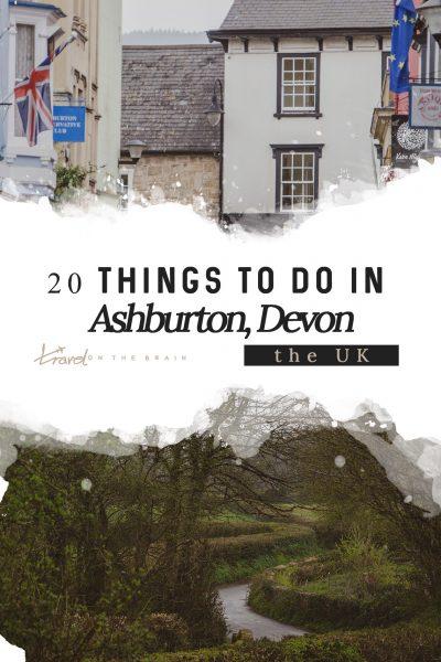 20 Things to Do in Ashburton Devon UK