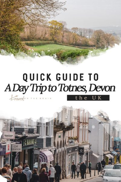 A Full Day Trip to Totnes in Devon –Your Quick Guide