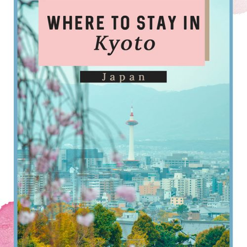 Where to Stay in Kyoto - Ideal Districts & Hotels