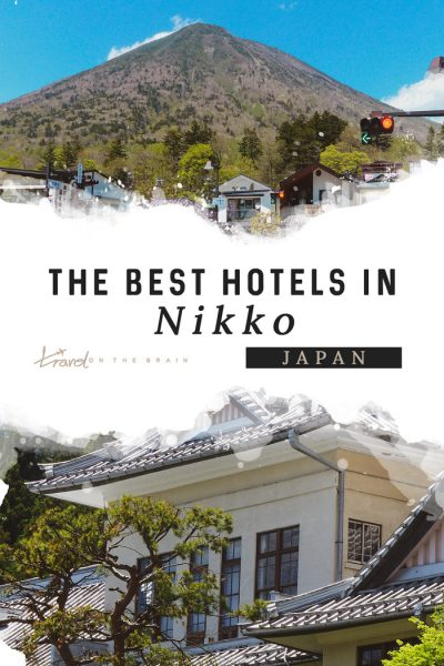 The Best Hotels in Nikko Japan - Where to Stay