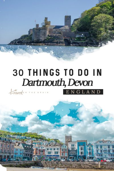 Top 30 Things to Do in Dartmouth in Devon, UK