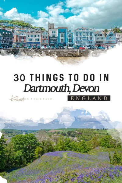 Top 30 Things to Do in Dartmouth in Devon