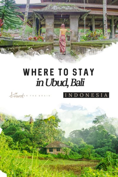 Where to Stay in Ubud – The 9 Best Hotels in Ubud