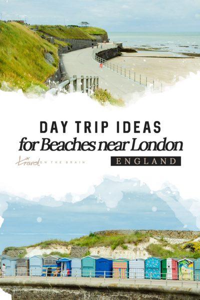 London Beach? Day Trip Ideas for Beaches near London