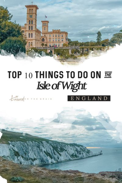 Top 10 Things to Do on the Isle of Wight, England