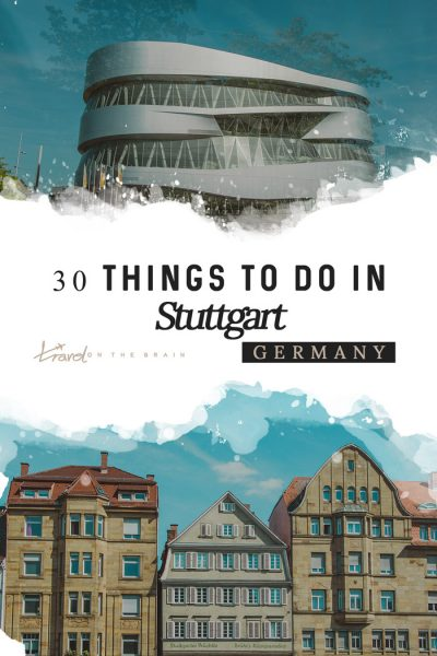 30 Things to Do in Stuttgart for Culture Lovers
