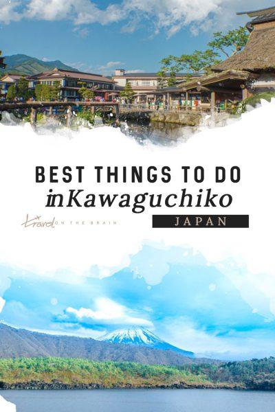 Lake Kawaguchi: Things to Do in Kawaguchiko for a Relaxed Trip