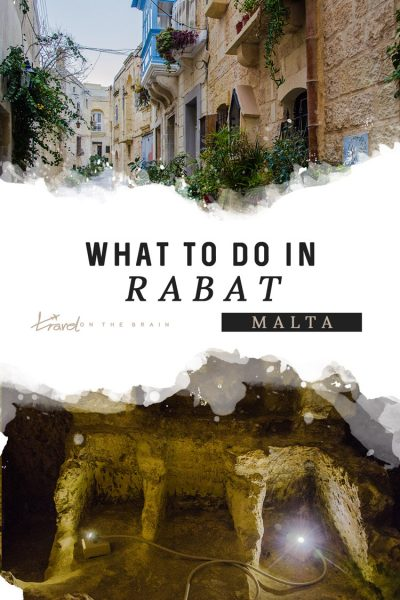 What to do in Rabat, Malta – A Mini Guide