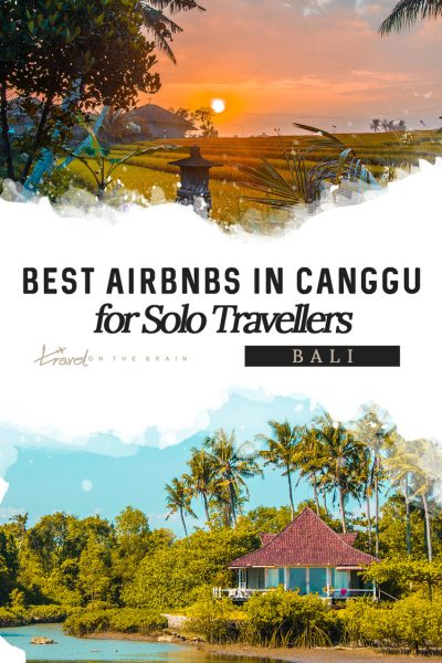 Best Airbnbs in Canggu, Bali For Solo Travellers