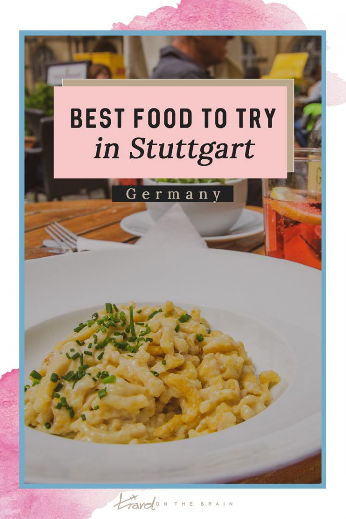 The Best Food in Stuttgart – What & Where to Dine