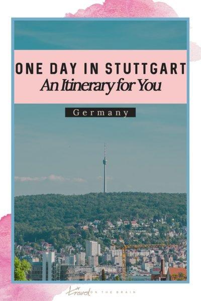One Day in Stuttgart – Your Easy Stuttgart Itinerary