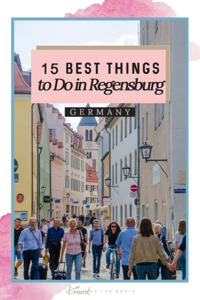 15 Best Things to do in Regensburg, Germany