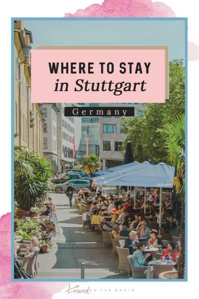 Where to Stay in Stuttgart - The Best Stuttgart Hotels