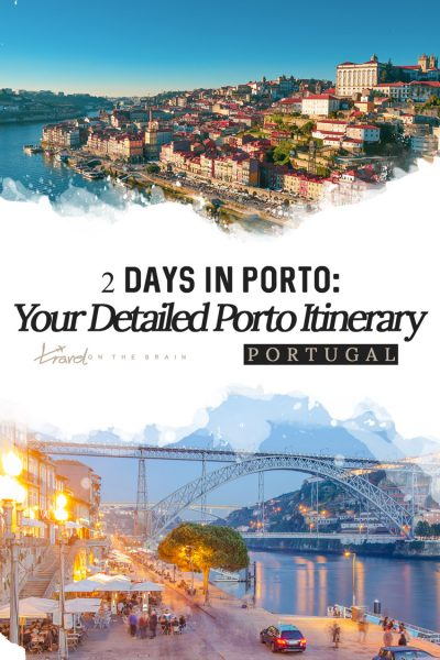 2 Days in Porto: Your Detailed Porto Itinerary
